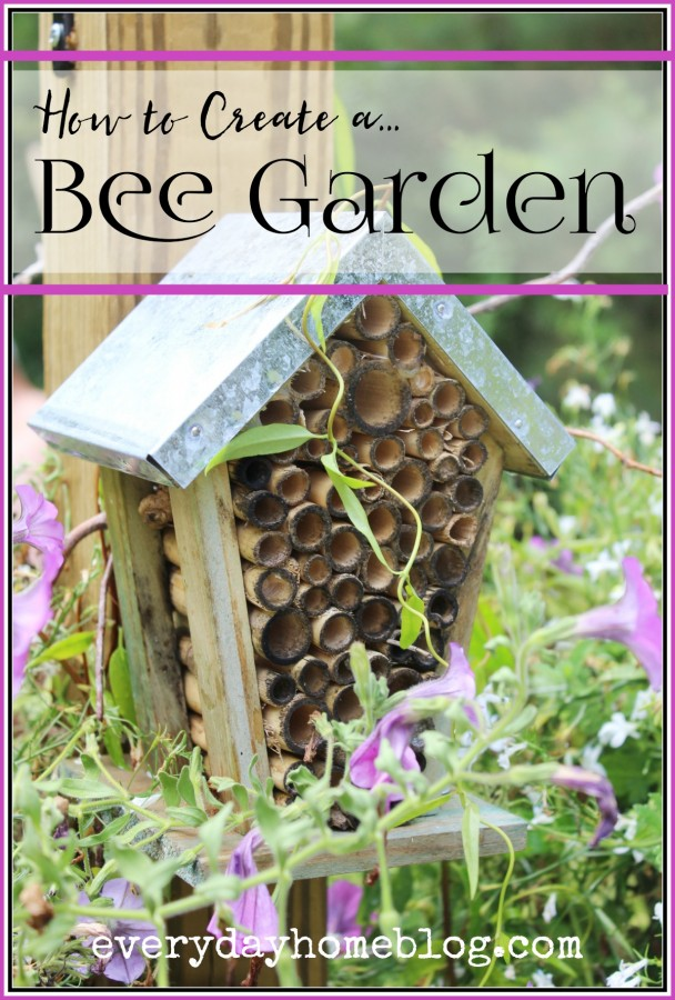 How-to-Create-a-Bee-Garden-The-Everyday-Home-everydayhomeblog.com_-608x900