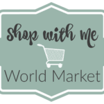 Shop with Me: World Market Edition