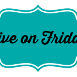 Five on Friday- 9/2/16